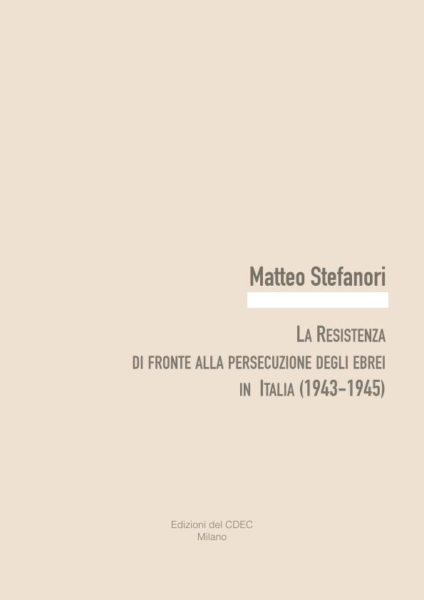 La Resistenza e la persecuzione degli ebrei in Italia 1943-1945