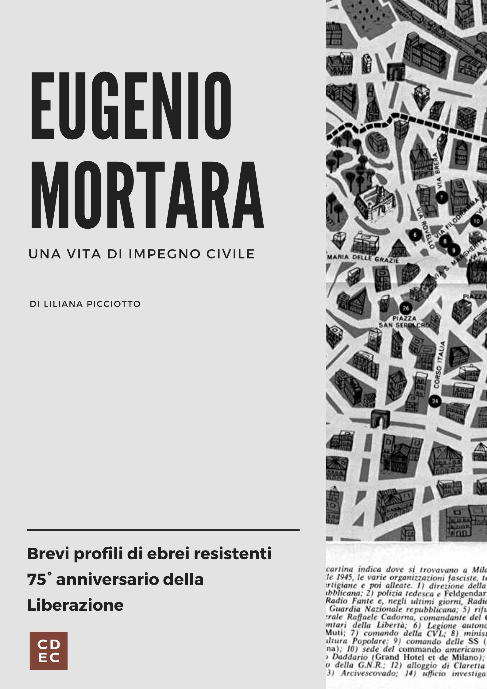 Eugenio Mortara. Una vita di impegno civile.