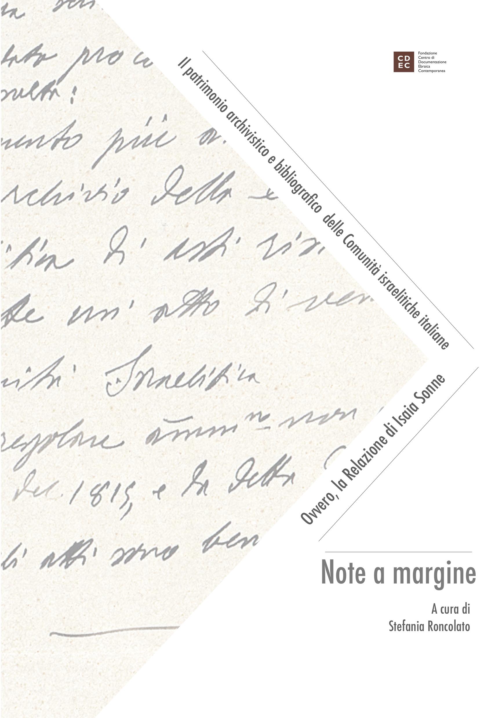 Il patrimonio bibliografico e archivistico delle Comunità israelitiche italiane. Ovvero, la Relazione di Isaia Sonne. Note a margine.
