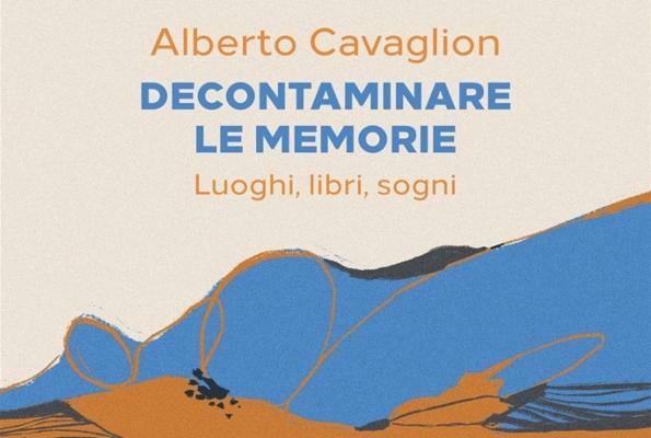 Presentazione del libro 'Decontaminare le memorie' di Alberto Cavaglion